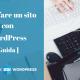 Come fare un sito con WordPress (La guida definitiva )