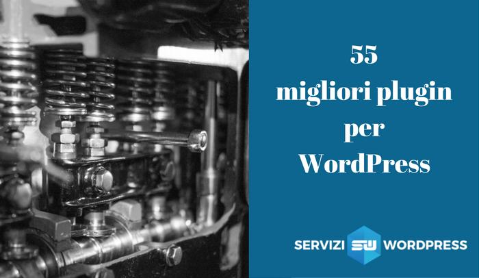55 migliori plugin per wordpress