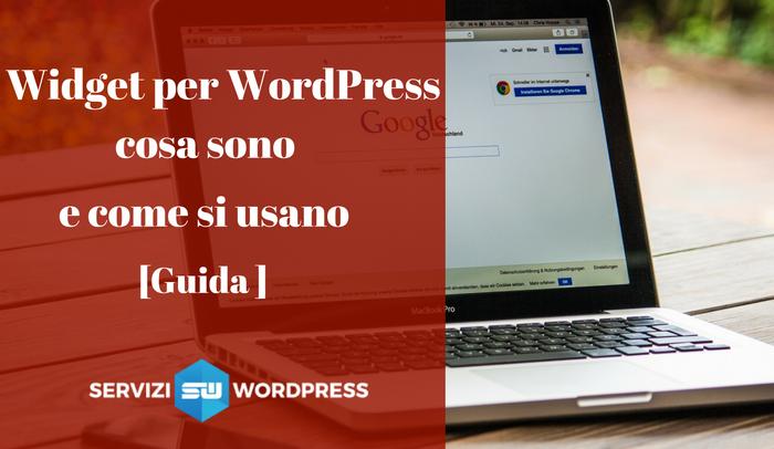 widget per wordpress cosa sono e come si usano