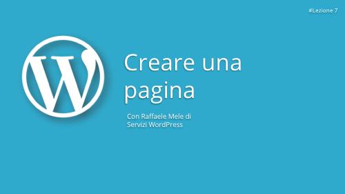 Corso WordPress Gratuito - Lezione 7