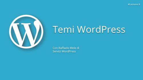 Corso WordPress Gratuito - Lezione 8