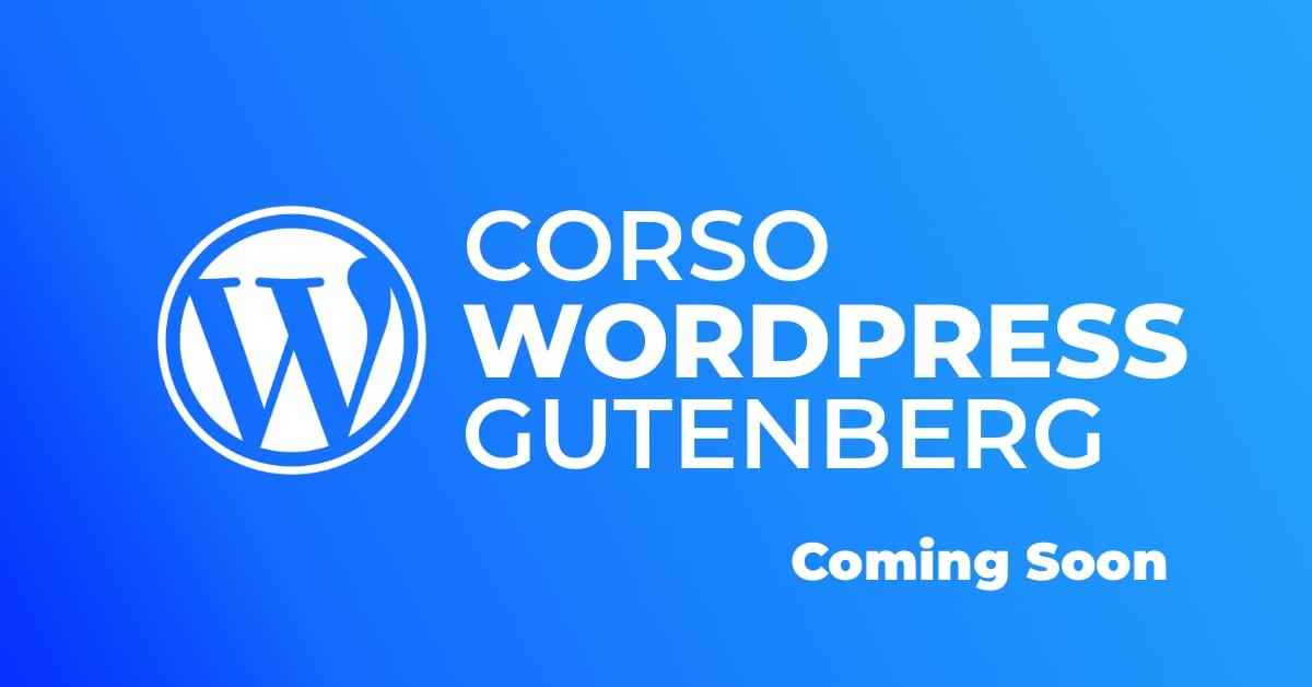 Corso WordPress gutenberg 5.0