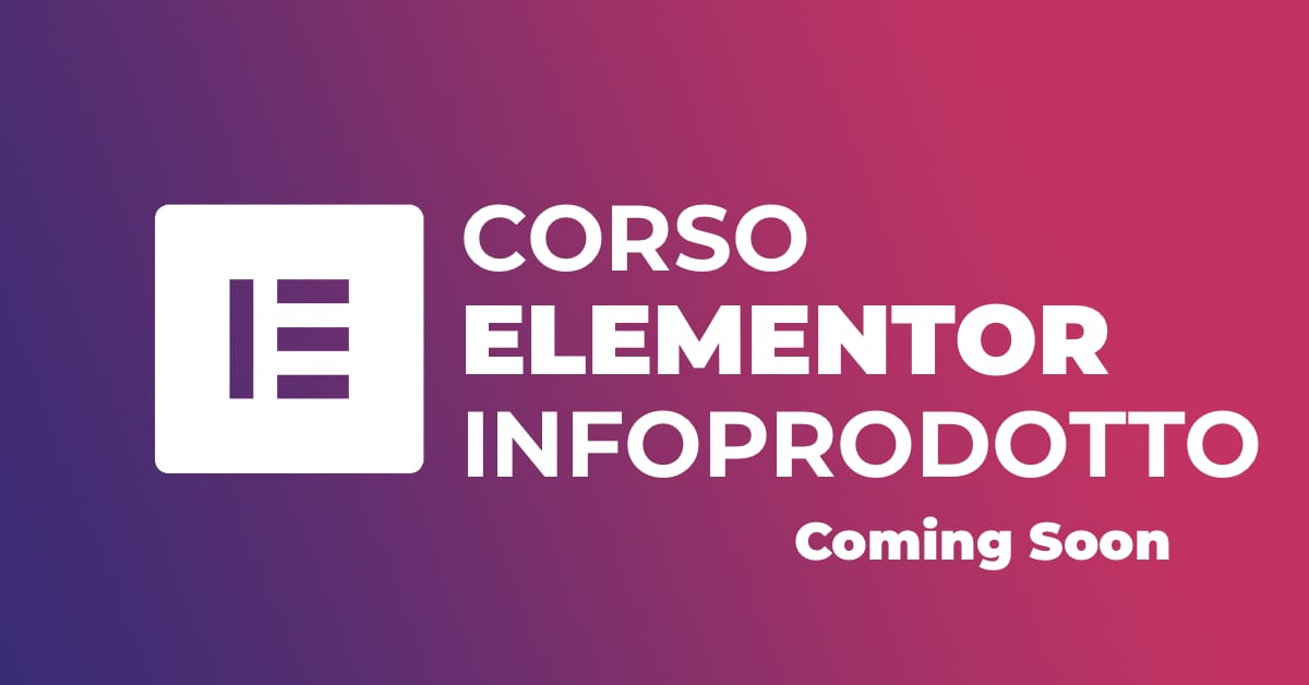 Corso Elementor Infoprodotto