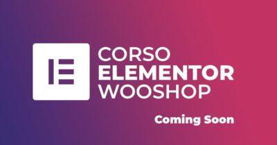 Corso Elementor WOOShop
